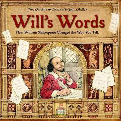 Will's words : how William Shakespeare changed the way you talk | TheBookSeekers