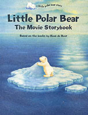 Little polar bear : the movie storybook