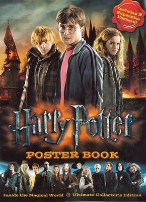 Poster Book: Inside the Magical World of Harry Potter - Ultimate Collector's Edition