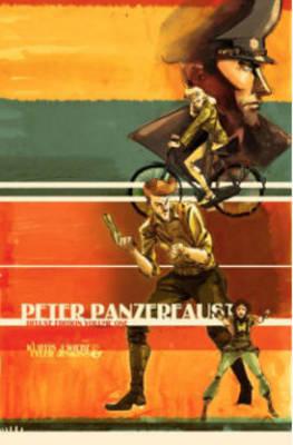 Peter Panzerfaust. Volume 1