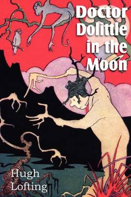 Doctor Dolittle in the Moon