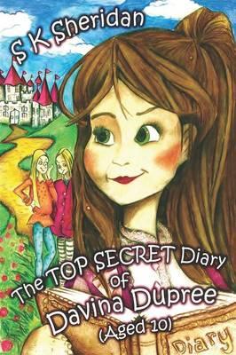 Top secret diary of Davinia Dupree