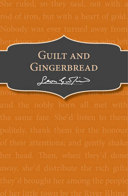 Guilt and gingerbread