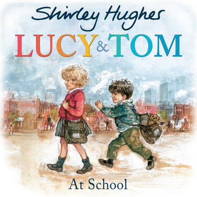 Lucy and Tom at school