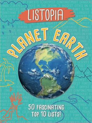 Planet Earth : 50 fascinating top 10 lists