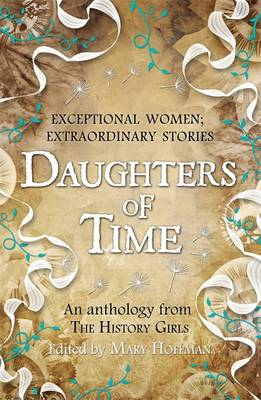 Daughters of time : an anthology from the History Girls