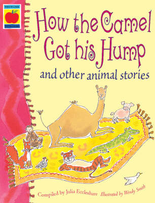 How the camel got his hump and other animal stories
