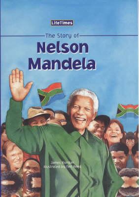The story of Nelson Mandela