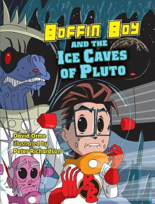 Boffin Boy and the ice caves of Pluto
