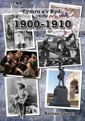 Cymru a'r byd 1900-1910