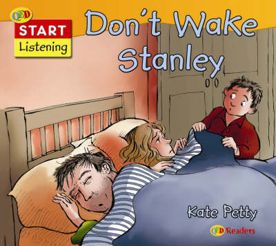 Don't wake Stanley