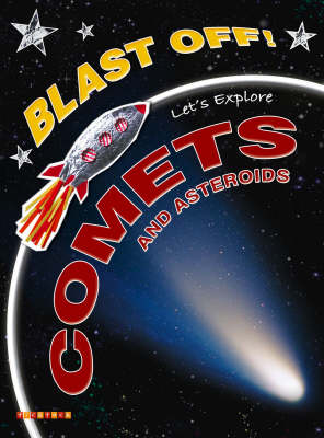Let's Explore Comets and Asteroids