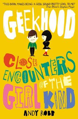Geekhood : close encounters of the girl kind