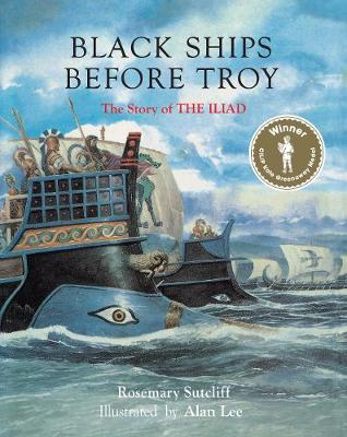 Black ships before Troy : the story of The Iliad