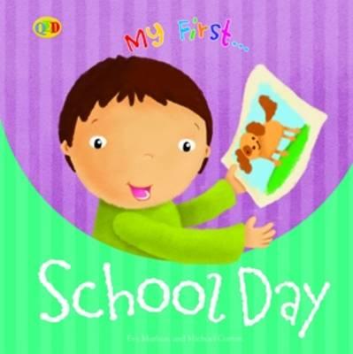 My first school day