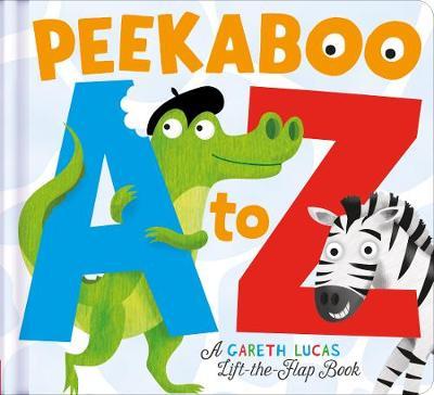 Peekaboo A to Z : a Gareth Lucas lift-the-flap book