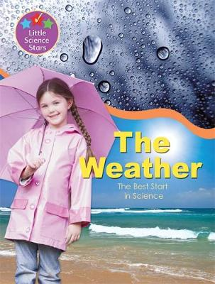 The weather. : the best start in science