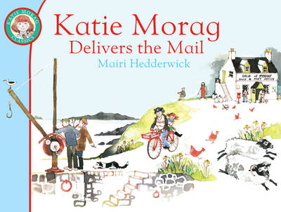 Katie Morag delivers the mail | TheBookSeekers