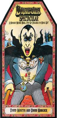 Dracula spectacular : a spooky metre-high pop-up Dracula to hang up!