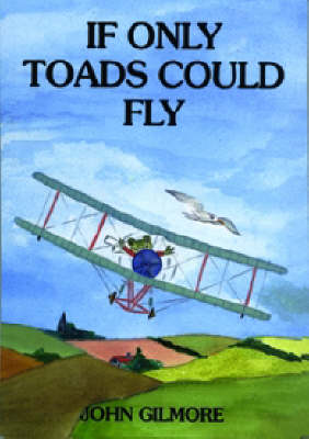 If only toads could fly.