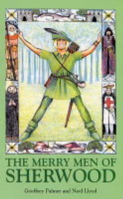 The merry men of Sherwood : stories of Robin Hood