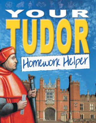 Your Tudor homework helper