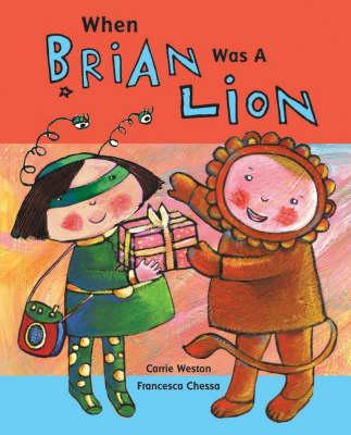 When Brian was a lion