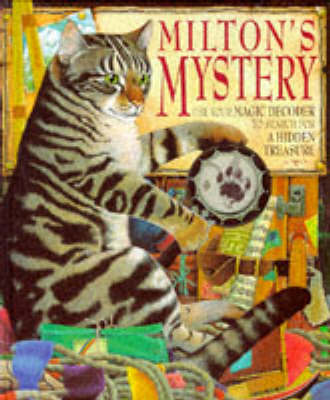 Milton's mystery : use your magic decoder to search for a hidden treasure
