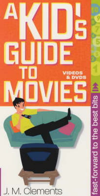 A kid's guide to movies, videos and DVDs