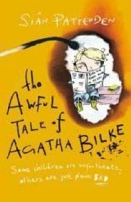 The awful tale of Agatha Bilke