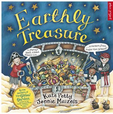 Earthly treasure.
