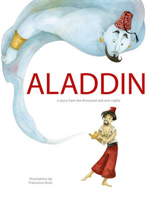 Aladdin : a story from the thousand and one nights