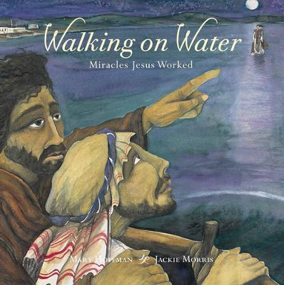 Walking on water : miracles Jesus worked