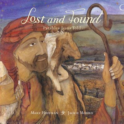 Lost and found : parables Jesus told