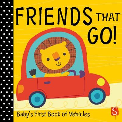 Friends that go! : baby's first book of vehicles